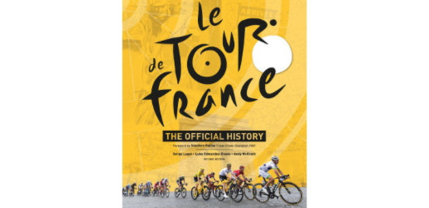 Le Tour de France: The Official History Hardcover by Serge Laget (Author) On Amazon :- www.amazon.co.uk/Tour-France-Official-History Le Tour de France is the official publication on the history of the event, […]