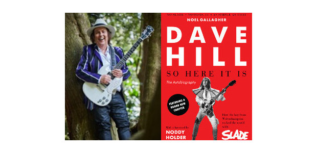 """""""No Slade = no Oasis. It's as simple as that."""" Noel Gallagher SO HERE IT IS How the boy from Wolverhampton rocked the world with Slade The Autobiography by Dave […]"""