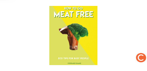 HOW TO GO MEAT FREE Author Stepfanie Romine (www.carltonbooks.co.uk) FACEBOOK | TWITTER | INSTAGRAM | YOUTUBE With 100 easy-to-follow tips championing the meat-free cause, How to Go Meat Free is […]