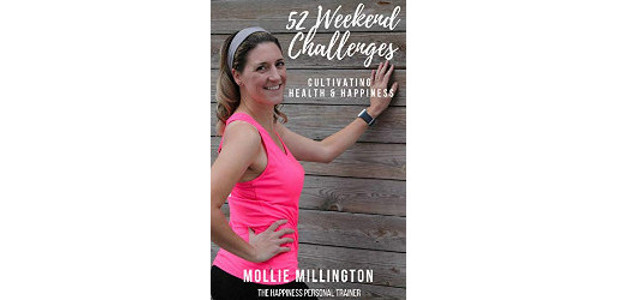 52 Weekend Challenges: Cultivating Health & Happiness by Mollie Millington On Amazon! @ :- https://www.amazon.com/52-Weekend-Challenges-Cultivating-Happiness/dp/1792115601 Mollie Millington, aka the Happiness Personal Trainer, has packed some of her most powerful and […]
