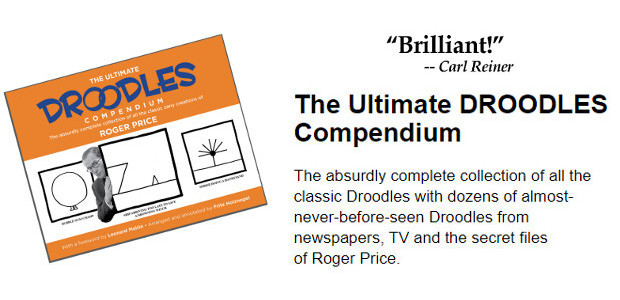 New book from Tallfellow Press >> The Ultimate Droodles Compendium by Roger Price. The Ultimate DROODLES Compendium The absurdly complete collection of all the classic Droodles with dozens of almost-never-before-seen […]