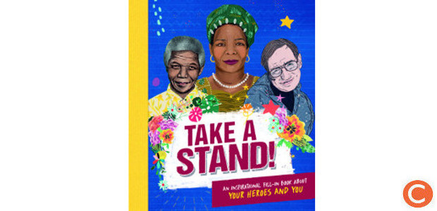 TAKE A STAND! By Caroline Rowlands (www.carltonbooks.co.uk) FACEBOOK | TWITTER | INSTAGRAM | YOUTUBE This gloriously illustrated keepsake book will help young modern rebels find their inner hero. With quotes and […]