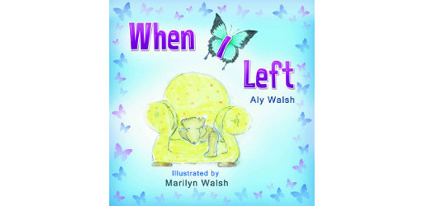 """When I Left"" a wonderful book! Perhaps for Easter by Aly Walsh! >> www.alysbooks.com FACEBOOK 