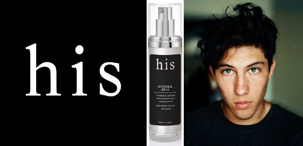 """his skincare. Their Get Physical SPF 44 is a tinted sunscreen that adapts to anyone's skin color while diminishing the appearance of imperfections. Check out www.whyhis.com FACEBOOK 