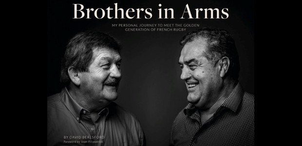 """""""BROTHERS IN ARMS"""" RECEIVES WIDE ACCLAIM ON PUBLICATION A personal journey to meet the golden generation of French rugby Written by David Beresford Photography by Pierre Carton Foreword by Sean […]"""