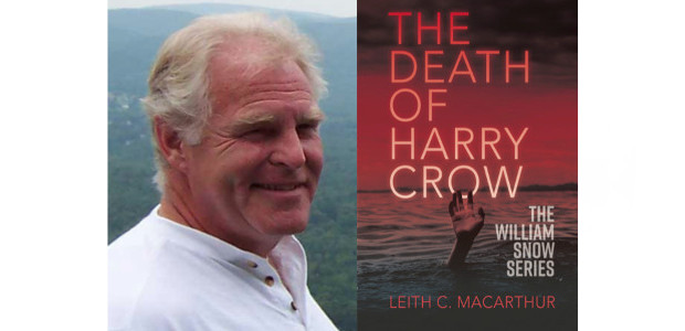 """THE DEATH OF HARRY CROW Leith C MacArthur Published through www.silverwoodbooks.co.uk """"MacArthur not only pulled me into the story, he dragged me into the horror and never let go'. Jack […]"""
