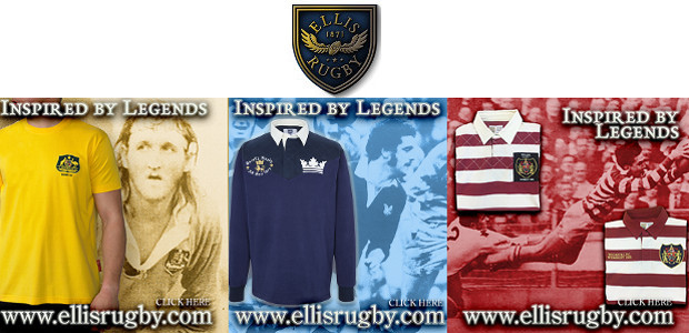 LASSIC RUGBY UNION & RUGBY LEAGUE by ELLIS RUGBY ELLIS RUGBY – THE RUGBY HERITAGE BRAND. www.ellisrugby.com. A Pride In The Jersey Company.