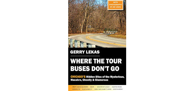 Where the Tour Buses Don't Go: Chicago's Hidden Sites of the Mysterious, Macabre, Ghostly & Glamorous Kindle Edition by Gerry Lekas On Amazon >> www.amazon.co.uk/Gerry-Lekas/e/B08BWS9C33 This isn't your average travel […]