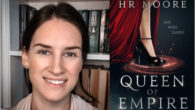 Queen of Empire by HR Moore Who doesn't need a little escapism at a time like this, and with a good helping of romance thrown in, you can't go wrong […]