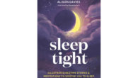 BOOK Sleep Tight: Illustrated bedtime stories & meditations to soothe you to sleep Illustrated Edition, Kindle Edition by Alison Davies. See more and buy at :- www.amazon.co.uk/Sleep-Tight-Illustrated-bedtime-meditations-ebook Inspired by the […]
